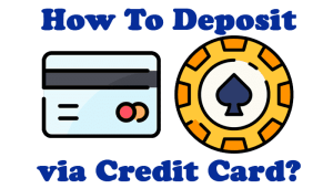 Make Deposit at Gambling Site with Credit Card