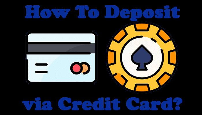Make Deposit at Gambling Site with Credit Card