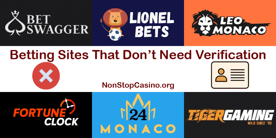 Betting Sites That Don't Require Verification