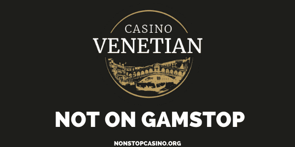 Casino Venetian Not on Gamstop