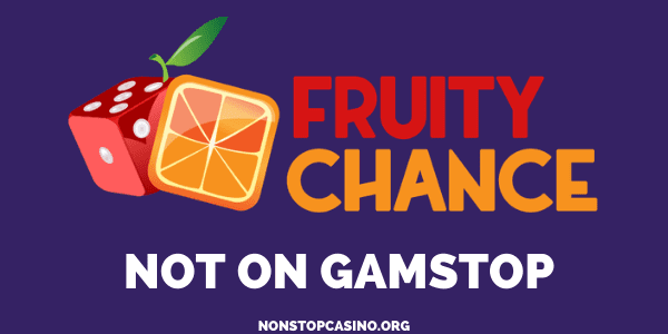 Fruity Chance Casino not on GamStop