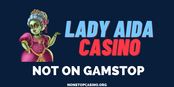 Lady Aida Casino not on Gamstop
