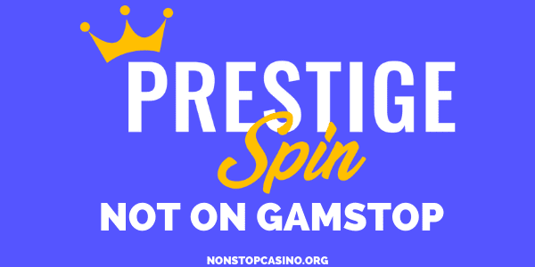 Prestige Spin Casino not on GamStop