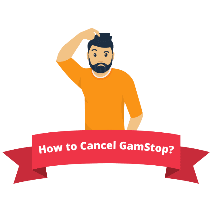 how to cancel GamStop self-exclusion?