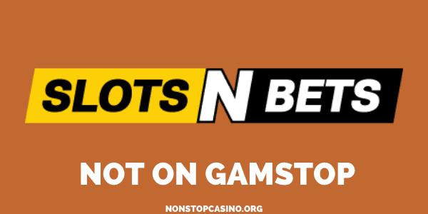 SlotsNBets Casino Not On GamStop