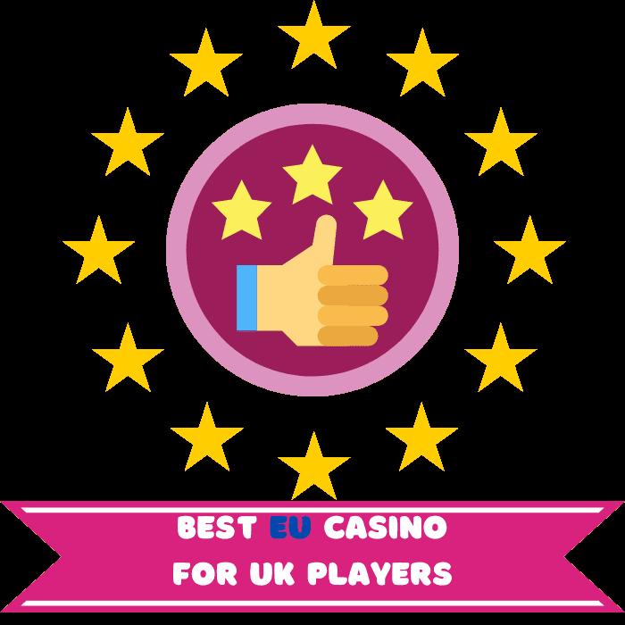 Best EU Casino That Accepts UK Players