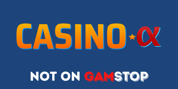 Casino Alpha not on GamStop