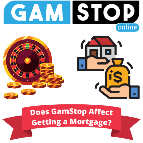 Does GamStop Affect Getting a Mortgage
