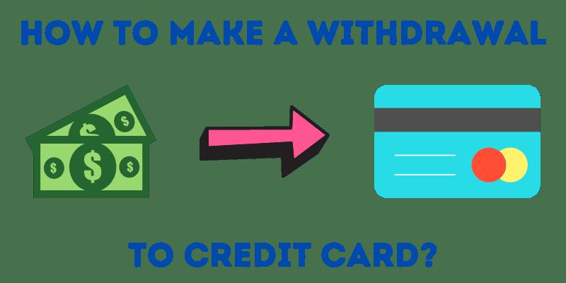 Withdrawal at Credit Card Casino